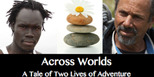 Across Worlds-A Tale of Two Lives